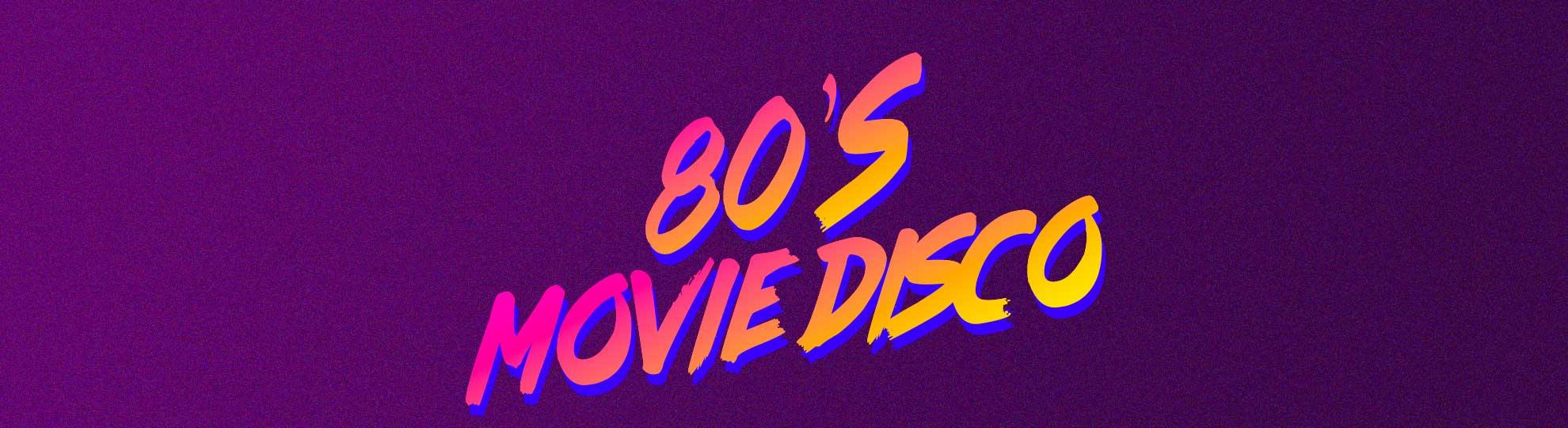 80's Movie Disco