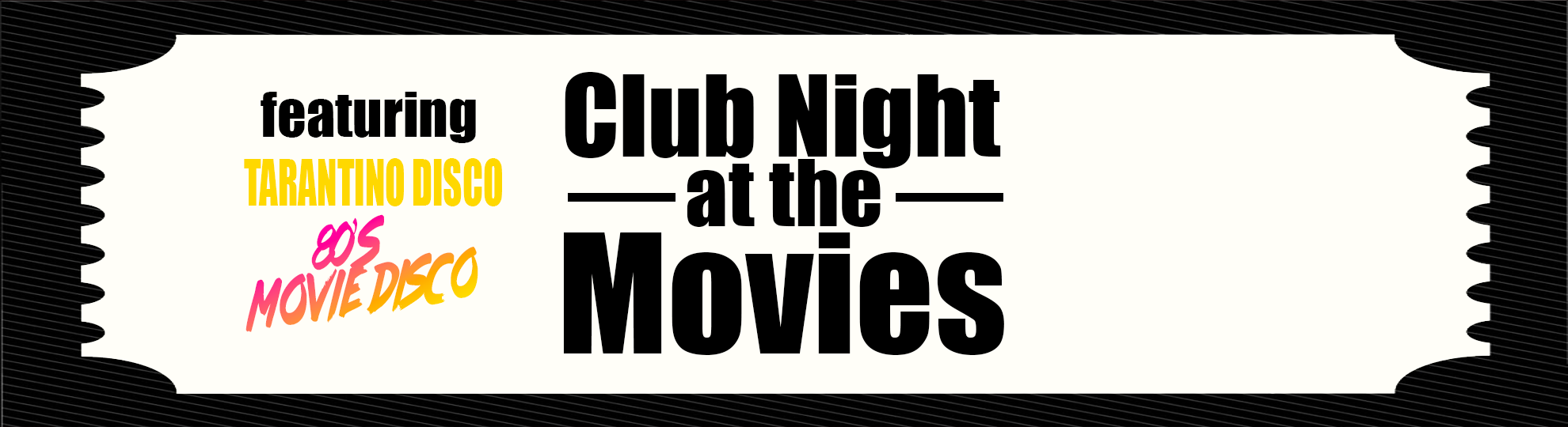 Club Night at the Movies